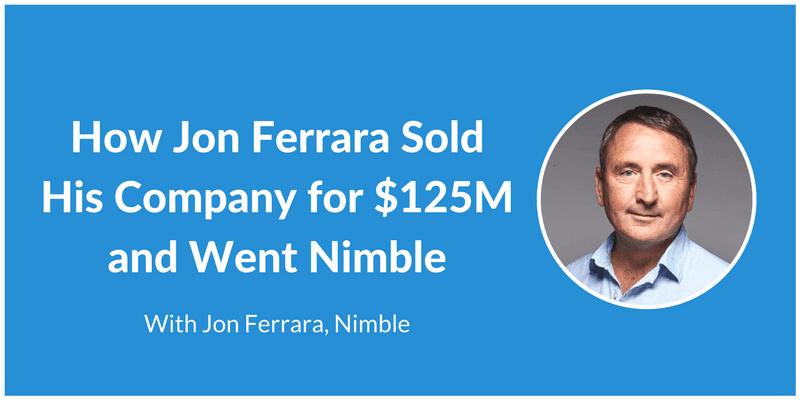 Jon Ferrara - Nimble