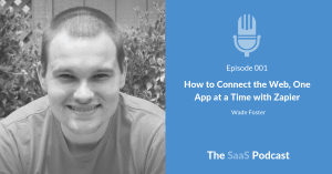 How to Connect the Web, One App at a Time with Zapier - Wade Foster
