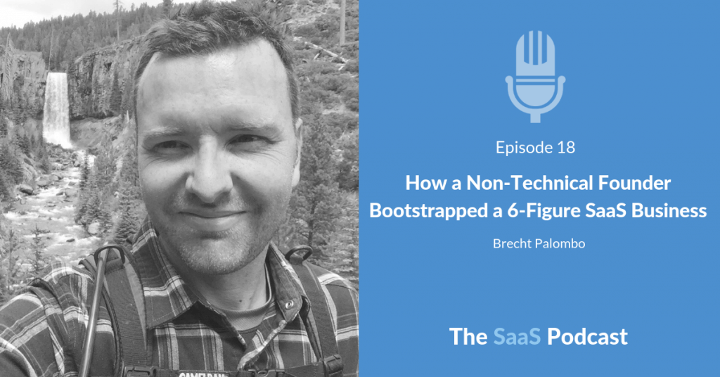 How a Non-Technical Founder Bootstrapped a 6-Figure SaaS Business - with Brecht Palombo