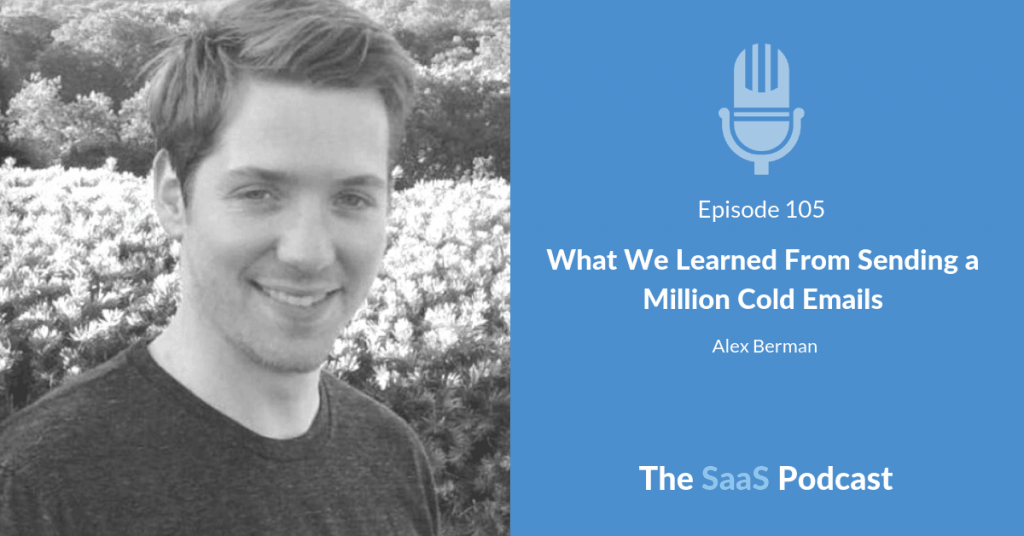 What We Learned From Sending a Million Cold Emails - Alex Berman