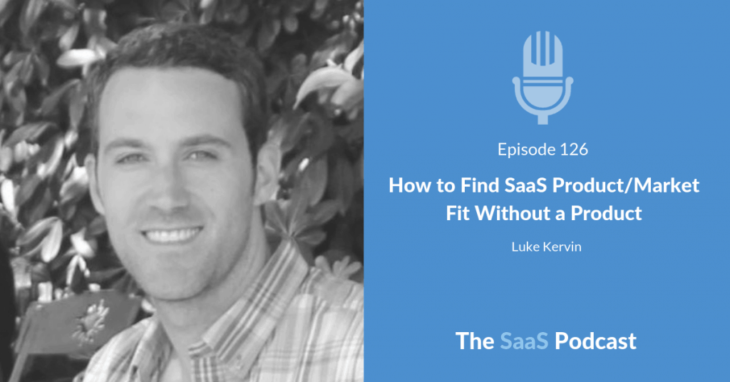 saas productmarket fit - Luke Kervin