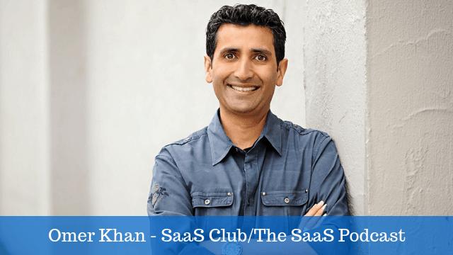 Omer Khan - SaaS Club, The SaaS Podcast