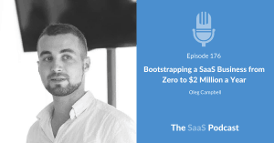 Bootstrapping a Saas - Oleg Campbell - Reply