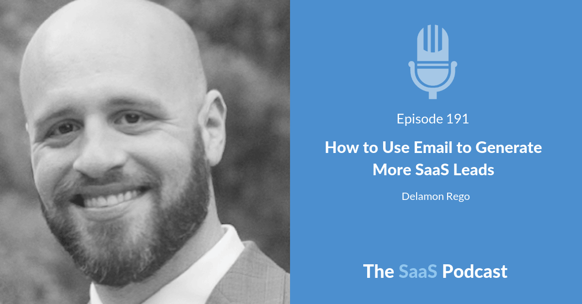 How to Use Email to Generate More SaaS Leads - with Delamon