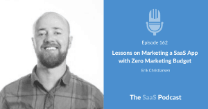 Marketing a SaaS - Erik Christiansen - JustUno