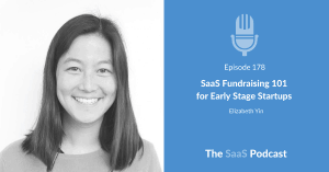 SaaS Fundraising - Elizabeth Yin - Hustle Fund