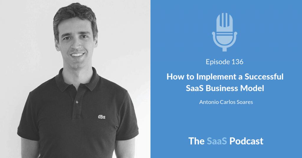 saas business model - Antonio Carlos Soares