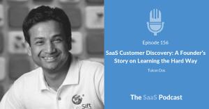 saas customer discovery - Tukan Das
