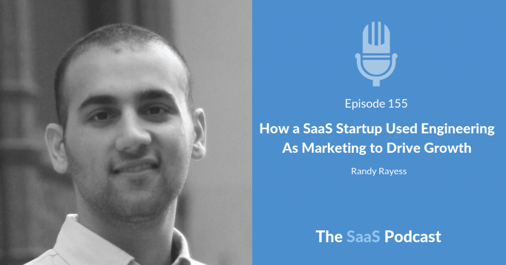 saas engineering as marketing - Randy Rayess
