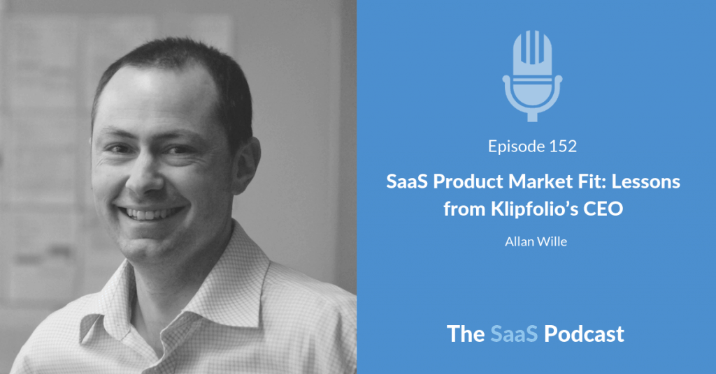 saas product market fit - Allan Wille