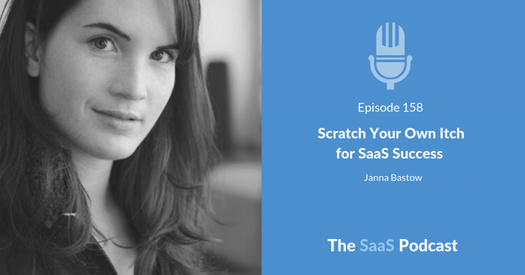 saas success - Janna Bastow