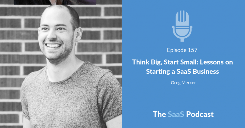 starting a saas business - Greg Mercer