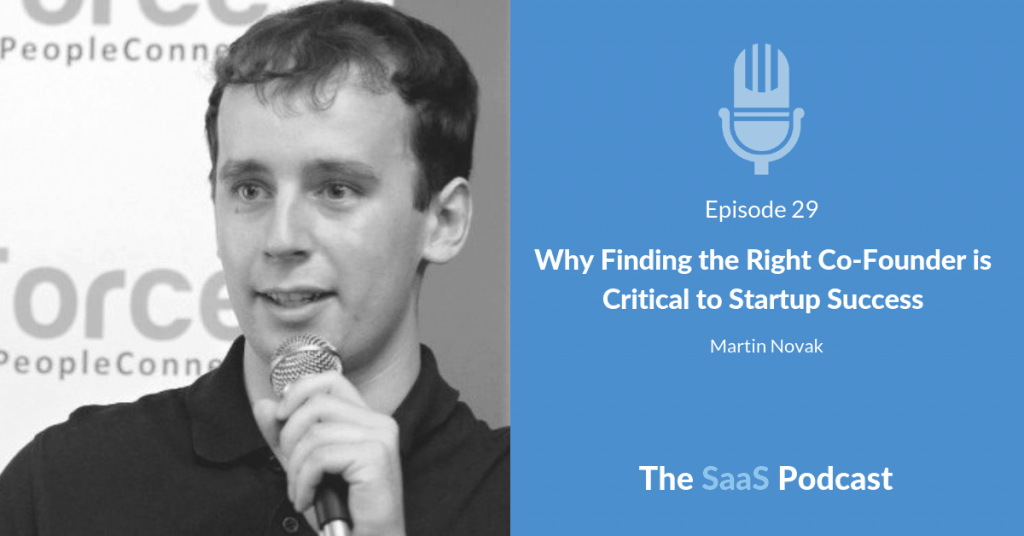 Why Finding the Right Co-Founder is Critical to Startup Success - with Martin Novak