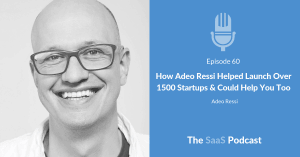 How Adeo Ressi Helped Launch Over 1500 Startups & Could Help You Too - with Adeo Ressi