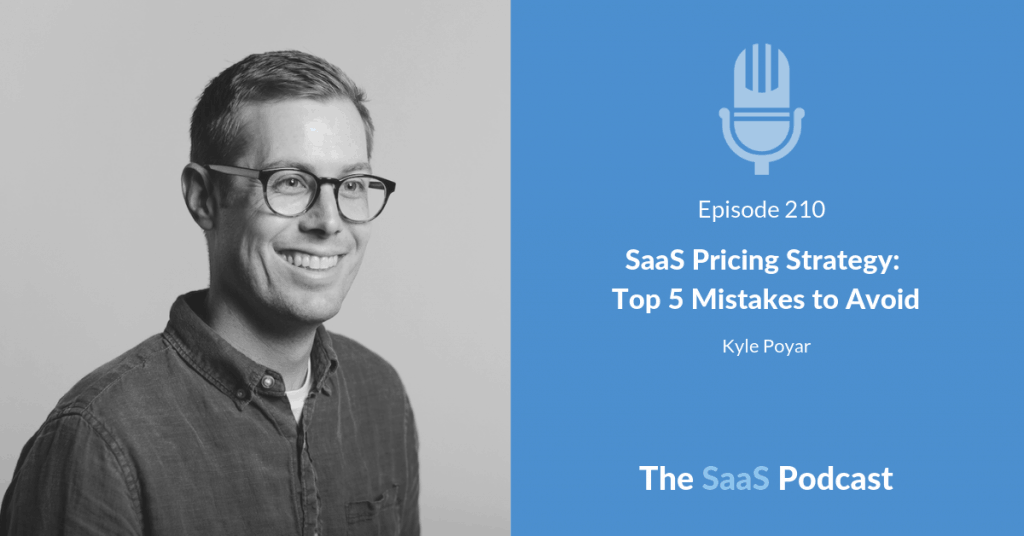 SaaS Pricing Strategy - 5 Mistakes with Kyle Poyer - OpenView