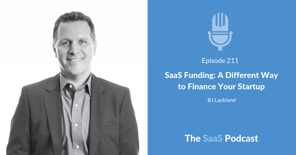 SaaS Funding - BJ Lackland - Lighter Capital