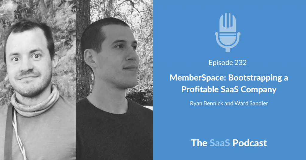 MemberSpace Founders - Ryan Bennick and Ward Sandler